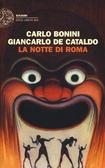 Ulteriori informazioni riguardo a 'La notte di Roma' su anobii.com