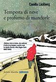 Ulteriori informazioni riguardo a 'Tempesta di neve e profumo di mandorle' su anobii.com