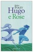 Ulteriori informazioni riguardo a 'Hugo e Rose' su anobii.com