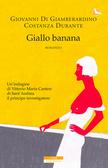 Ulteriori informazioni riguardo a 'Giallo banana' su anobii.com