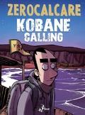 Ulteriori informazioni riguardo a 'Kobane Calling' su anobii.com