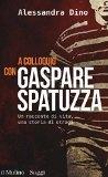 Ulteriori informazioni riguardo a 'A colloquio con Gaspare Spatuzza' su anobii.com