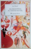 Ulteriori informazioni riguardo a 'Quarantena al Grand Hotel' su anobii.com