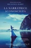 Ulteriori informazioni riguardo a 'La narratrice sconosciuta' su anobii.com
