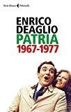 Ulteriori informazioni riguardo a 'Patria 1967-1977' su anobii.com