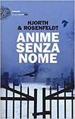 Ulteriori informazioni riguardo a 'Anime senza nome' su anobii.com