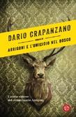 Ulteriori informazioni riguardo a 'Arrigoni e l'omicidio nel bosco' su anobii.com