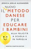 Ulteriori informazioni riguardo a 'Il nuovo metodo danese per educare i bambini alla felicità a scuola e in famiglia' su anobii.com