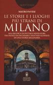 Ulteriori informazioni riguardo a 'Le storie e i luoghi più strani di Milano' su anobii.com