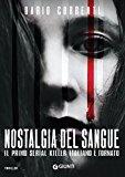 Ulteriori informazioni riguardo a 'Nostalgia del sangue' su anobii.com